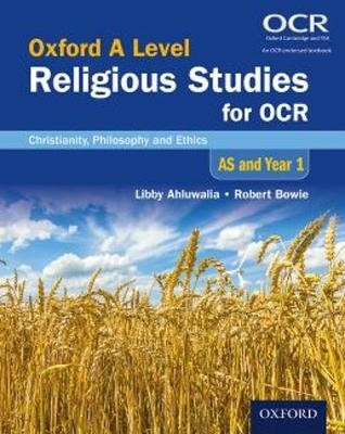 Oxford A Level Religious Studies for OCR: AS and Year 1 Student Book -