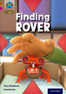 Project X Origins: Brown Book Band, Oxford Level 10: Lost and Found: Finding Rover - pr_304734