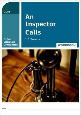 Oxford Literature Companions: An Inspector Calls Workbook -