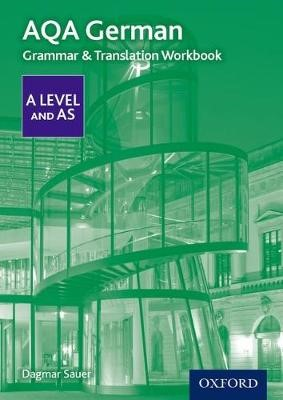 AQA German A Level and AS Grammar & Translation Workbook -