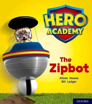 Hero Academy: Oxford Level 2, Red Book Band: The Zipbot - pr_276395