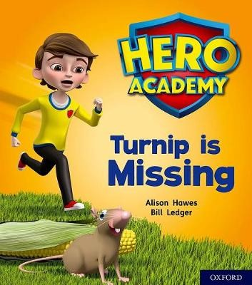 Hero Academy: Oxford Level 3, Yellow Book Band: Turnip is Missing - pr_78701