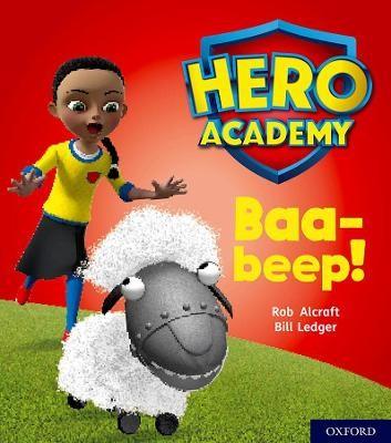 Hero Academy: Oxford Level 4, Light Blue Book Band: Baa-beep! -