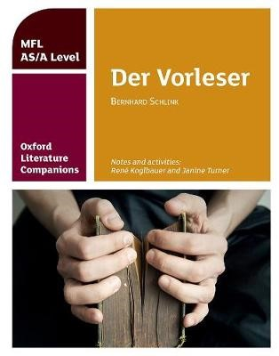 Oxford Literature Companions: Der Vorleser: study guide for AS/A Level German set text - pr_284848