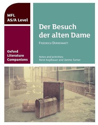 Oxford Literature Companions: Der Besuch der alten Dame -