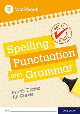 Get It Right: KS3; 11-14: Spelling, Punctuation and Grammar workbook 2 -