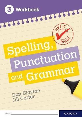 Get It Right: KS3; 11-14: Spelling, Punctuation and Grammar Workbook 3 -