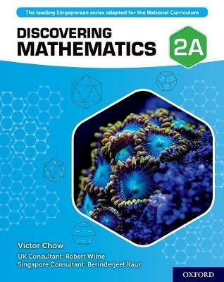 Discovering Mathematics: Student Book 2A -