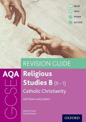 AQA GCSE Religious Studies B: Catholic Christianity with Islam and Judaism Revision Guide - pr_275760