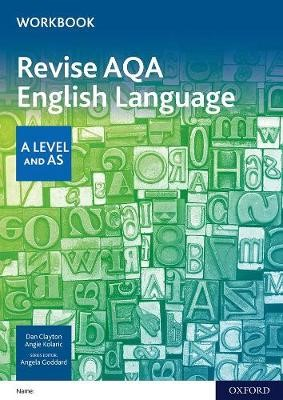 Revise AQA English Language A Level and AS Workbook -