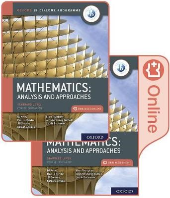 Oxford IB Diploma Programme: IB Mathematics: analysis and approaches, Standard Level, Print and Enhanced Online Course Book Pack -