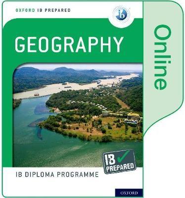 Oxford IB Diploma Programme: IB Prepared: Geography (Online) - pr_78784