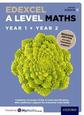 Edexcel A Level Maths: Year 1 and 2: Bridging Edition - pr_274325