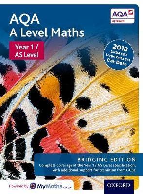 AQA A Level Maths: Year 1 / AS Level: Bridging Edition -
