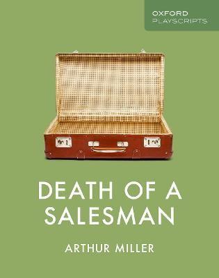 Oxford Playscripts: Death of a Salesman -