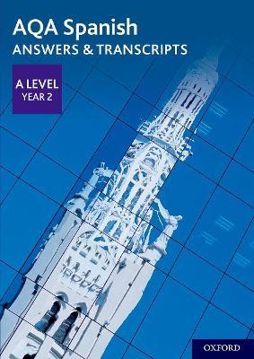 AQA Spanish A Level Year 2 Answers & Transcripts -