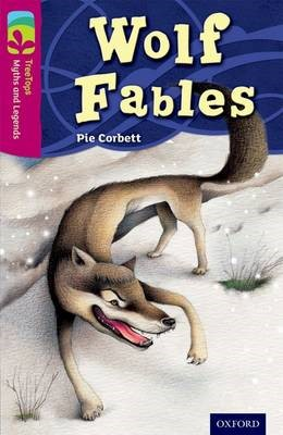 Oxford Reading Tree TreeTops Myths and Legends: Level 10: Wolf Fables - pr_77111