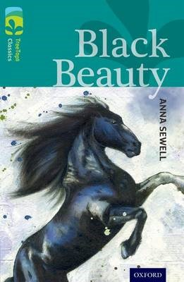 Oxford Reading Tree TreeTops Classics: Level 16: Black Beauty - pr_77236