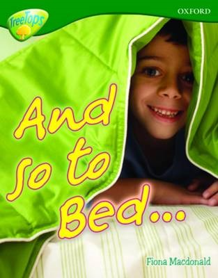 Oxford Reading Tree: Level 12A: TreeTops More Non-Fiction: And so to Bed... - pr_274172