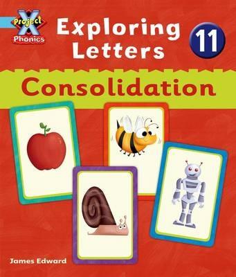 Project X Phonics Blue: Exploring Letters 11: Consolodation - pr_75873