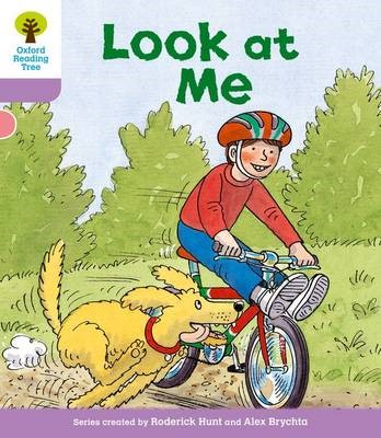 Oxford Reading Tree: Level 1+: First Sentences: Look At Me -