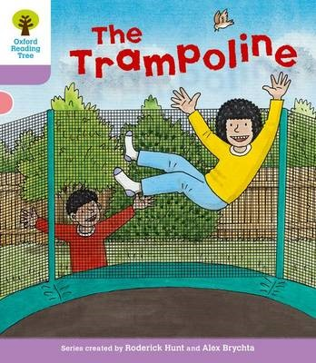 Oxford Reading Tree: Level 1+: Decode and Develop: The Trampoline - pr_92709