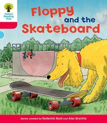 Oxford Reading Tree: Level 4: Decode and Develop Floppy and the Skateboard -
