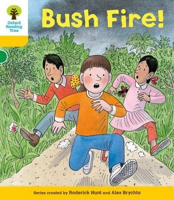 Oxford Reading Tree: Level 5: Decode and Develop Bushfire! -
