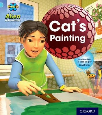 Project X: Alien Adventures: Blue: Cat's Painting -
