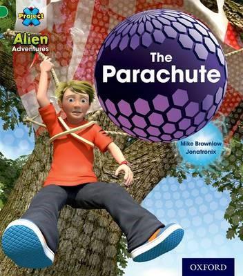 Project X: Alien Adventures: Green: The Parachute -