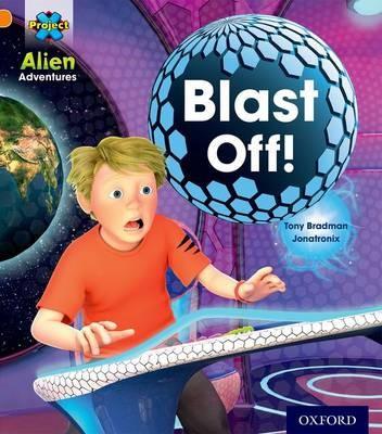 Project X: Alien Adventures: Orange: Blast Off! -