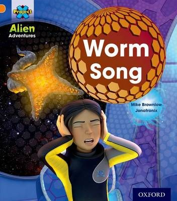 Project X: Alien Adventures: Orange: Worm Song - pr_274977