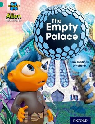 Project X: Alien Adventures: Turquoise: The Empty Palace -
