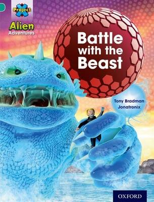 Project X: Alien Adventures: Turquoise: Battle With The Beast -
