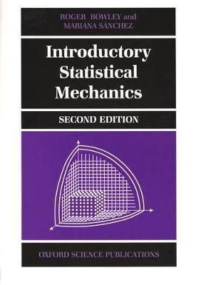 Introductory Statistical Mechanics -