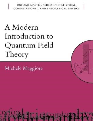 A Modern Introduction to Quantum Field Theory - pr_274526