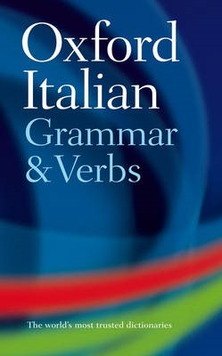 Oxford Italian Grammar and Verbs -