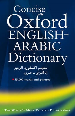 Concise Oxford English-Arabic Dictionary of Current Usage -