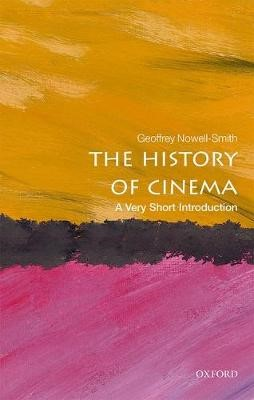 The History of Cinema: A Very Short Introduction -