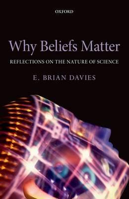 Why Beliefs Matter -