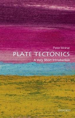 Plate Tectonics: A Very Short Introduction -