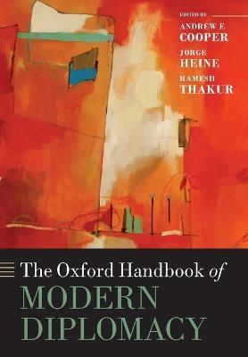 The Oxford Handbook of Modern Diplomacy -