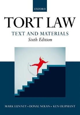 Tort Law: Text and Materials -