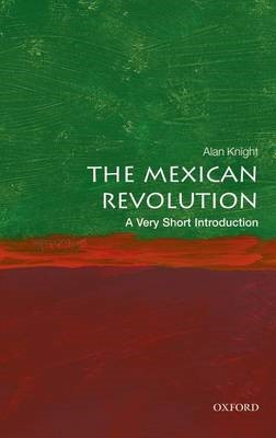 The Mexican Revolution: A Very Short Introduction -