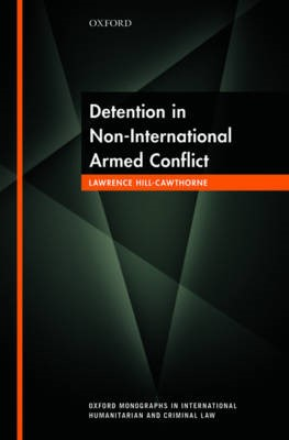 Detention in Non-International Armed Conflict -