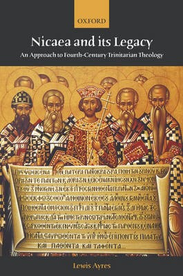 Nicaea and its Legacy -