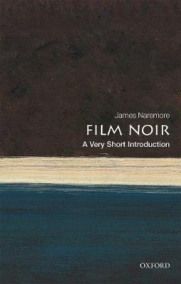 Film Noir: A Very Short Introduction -