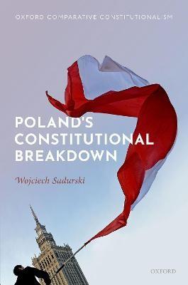 Poland's Constitutional Breakdown -