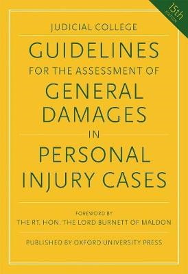 Guidelines for the Assessment of General Damages in Personal Injury Cases -