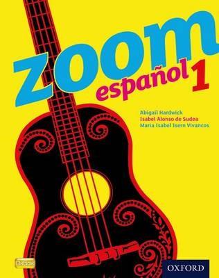 Zoom espanol 1 Student Book -